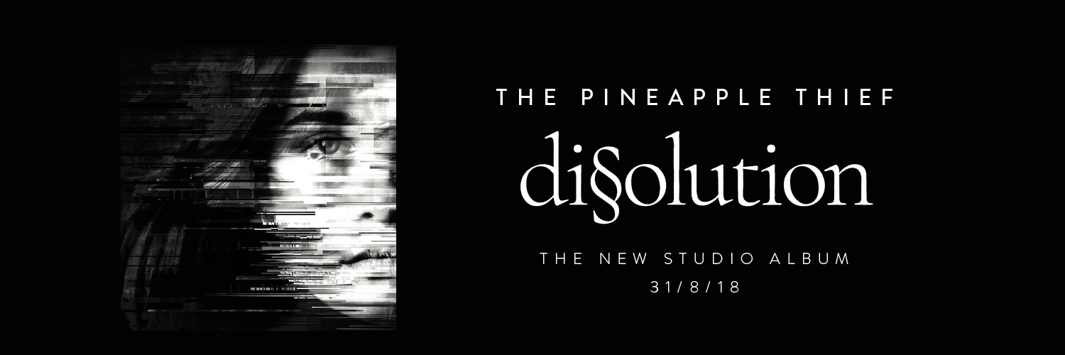 THE PINEAPPLE THIEF - Dissolution (31/08/2018) Twitter-header